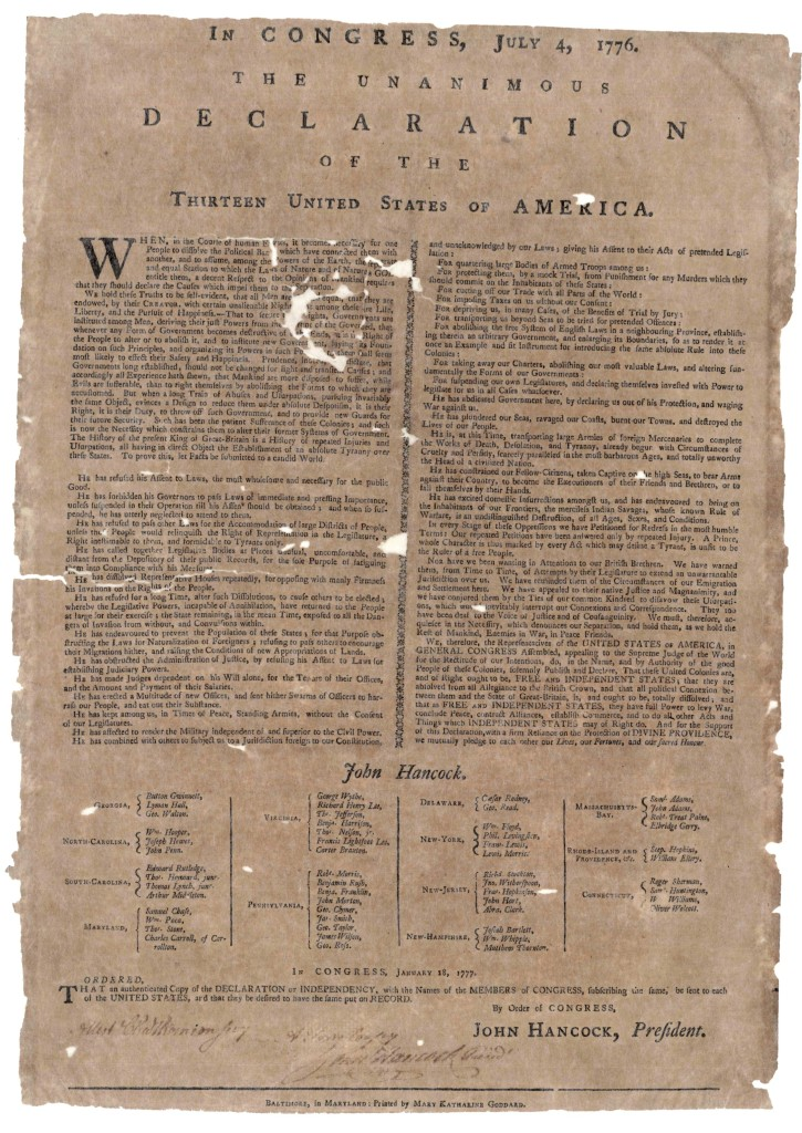 "Here is a photograph of the Declaration of Independence printed by Mary Katherine Goddard. See if you can guess why a signature is often called a ""John Hancock."" John Hancock did not only sign first, but was big and bold about signing -- as if he wanted everyone to remember he was signing without fear."